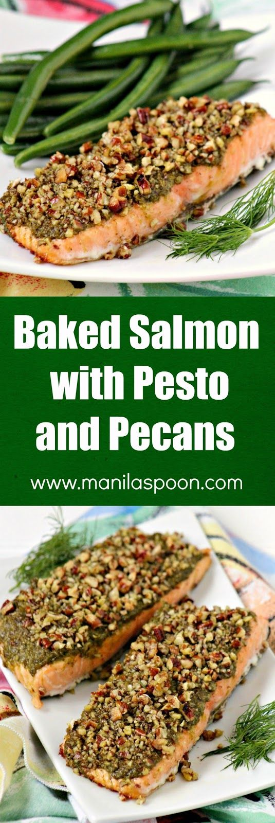 Just 3 ingredients to make this easy, quick and very tasty Baked Salmon with Pesto and Pecans. Even non-Salmon fans will love this! | manilaspoon.com