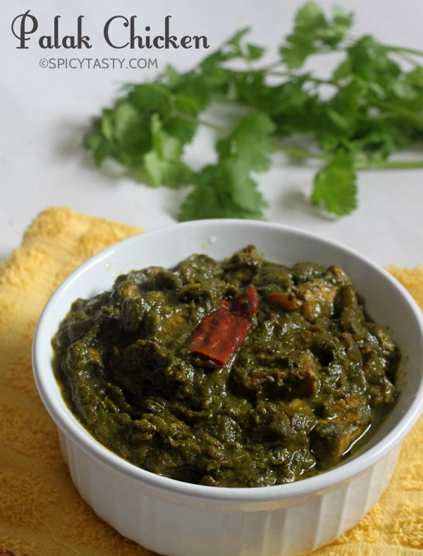 Palak Chicken: Indian Chicken and Spinach