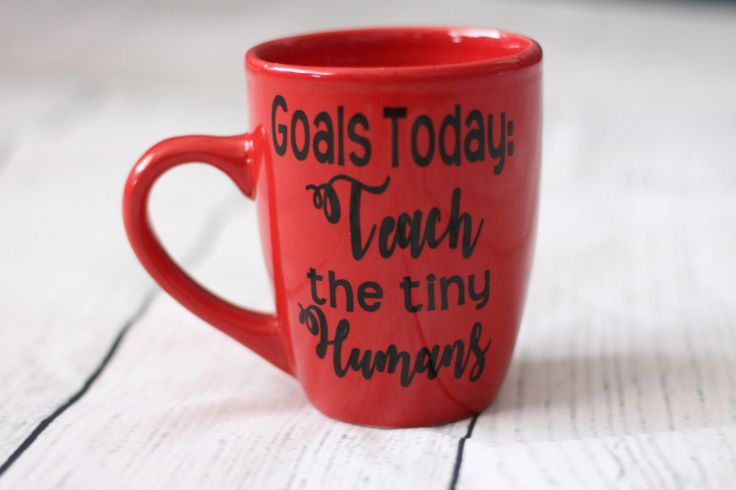Goals Today Teach The Tiny Humans Coffee Mug - Mom Mug - Dad Mug - Coffee Mugs with sayings - Babysitter Gift -Gift For Her -Teacher by AMKCREATES on Etsy