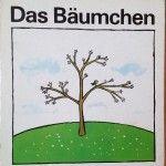 Bilderbuch: Das Bäumchen