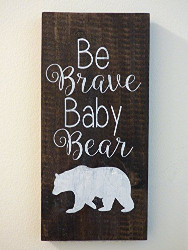 Be Brave Baby Bear Rustic Woodland Animals Nursery Decor