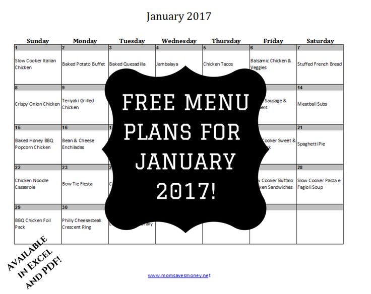 January 2017 Monthly Menu plan with Free printable calendar and easy, family-friendly recipes. Includes breakfast, lunch and dinner plans.