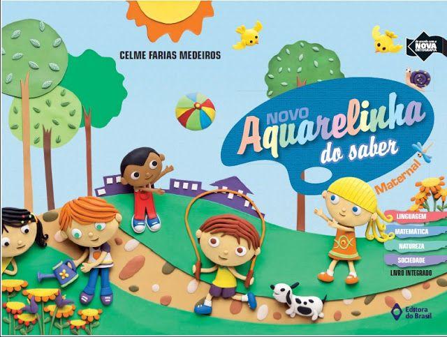Aquarelinha Do Saber 3 Volumes Para Baixar Gratis Com Muitas Atividade Educacao Infantil Atividades Para Educacao Infantil Alfabetizacao Na Educacao Infantil