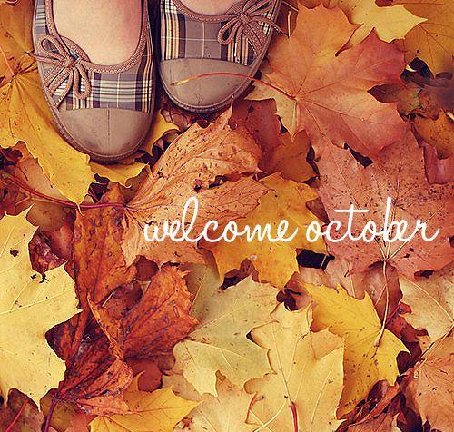 welooove:    welcome october (: