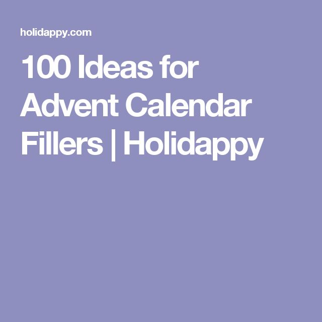100 Ideas for Advent Calendar Fillers | Holidappy