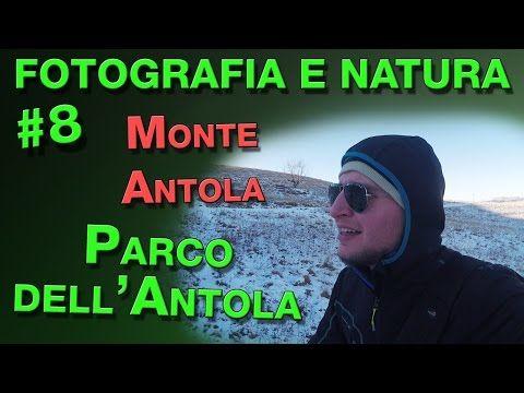 Fotografia e Natura #8 - Monte Antola - Parco Naturale dell'Antola - YouTube