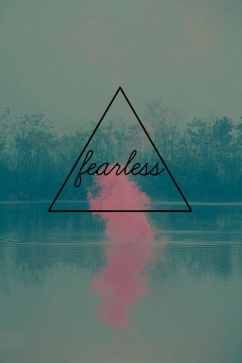 I dont believe in being fearless.  Fears make us real humans. It forces deliberation, attention, and care. Those who are aware and deal with fear are strong.