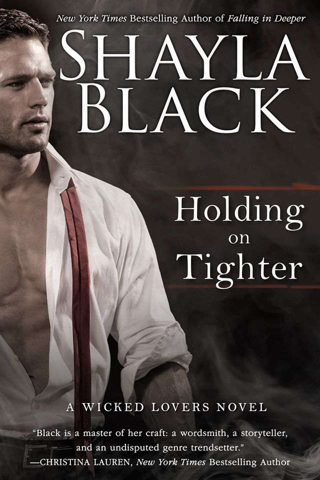 Holding on Tighter (Wicked Lovers #12) by Shayla Black – out Feb. 7, 2017 (click to purchase)
