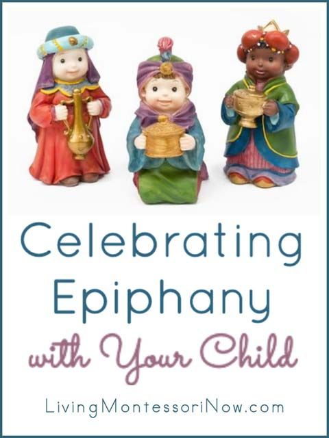 Ideas and resources for celebrating Epiphany, or 3 Kings Day, on January 6 with your family