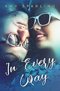 Cover Reveal: In Every Way by Amy Sparling