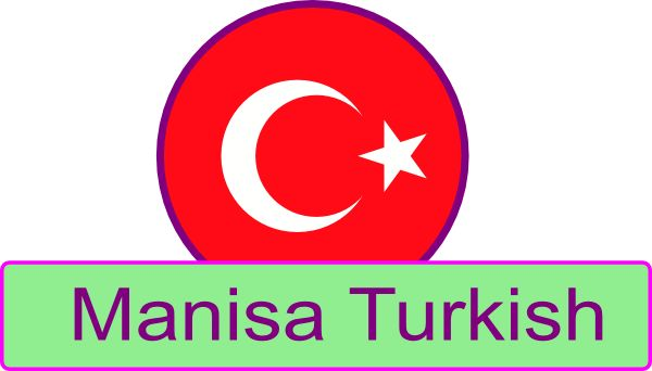 Manisa Turkish Icon - The Turkish language Explained for English Speakers