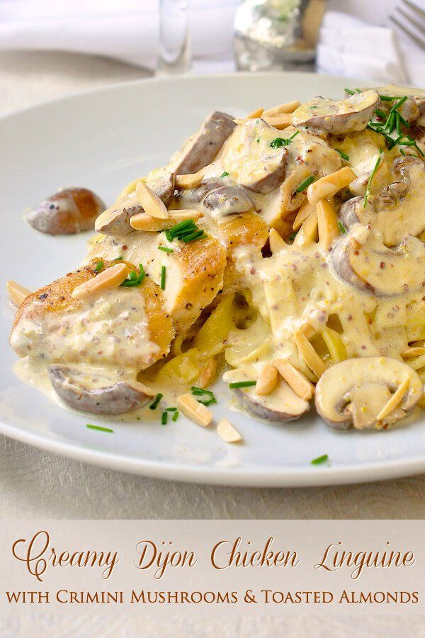 Dijon Chicken Linguine with Crimini Mushrooms and Toasted Almonds - a simple delicious chicken and pasta dish with a creamy Dijon sauce. Good for both quick and easy meals or an impressive dinner party dish.