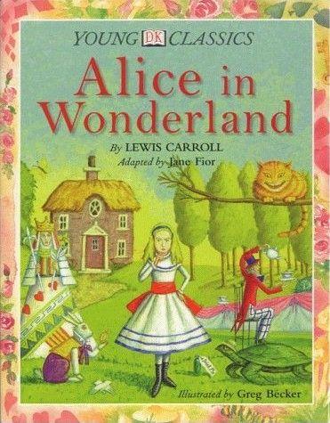 R.159. Alice no País das Maravilhas. Adaptado por Jane Fior. IL. de Greg Becker. Livraria Civilizaçao Editora, 2000. (Clássicos Juvenis)