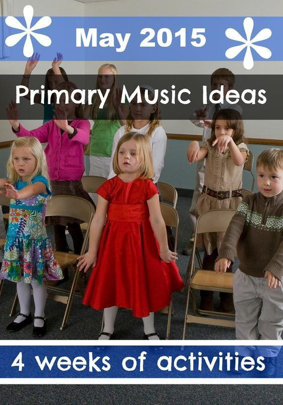 May - 4 weeks of Primary Music Activity Ideas: Younger