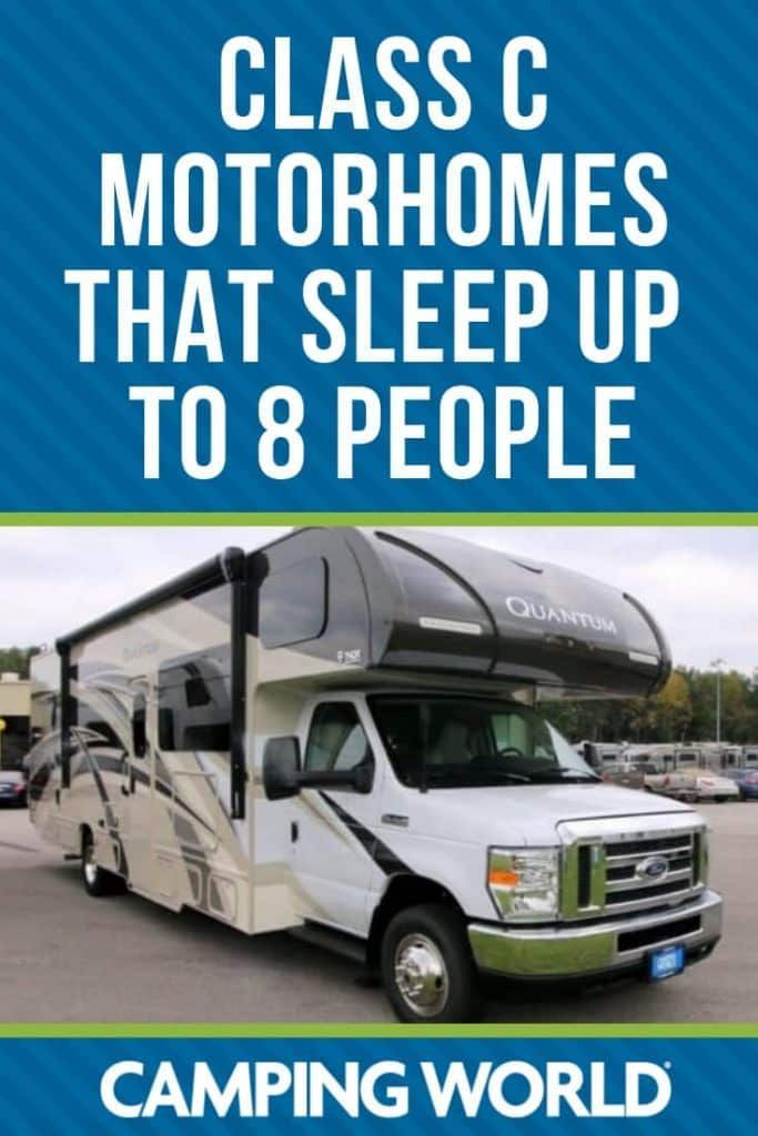 Class C Motorhomes That Sleep Up To 8 People Buying An Rv