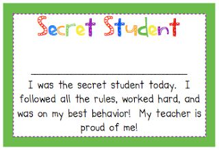 Secret student of the day to promote positive behavior.  I really like this idea!  It combines my hallway hero and mystery hero ideas I used last year into one!!