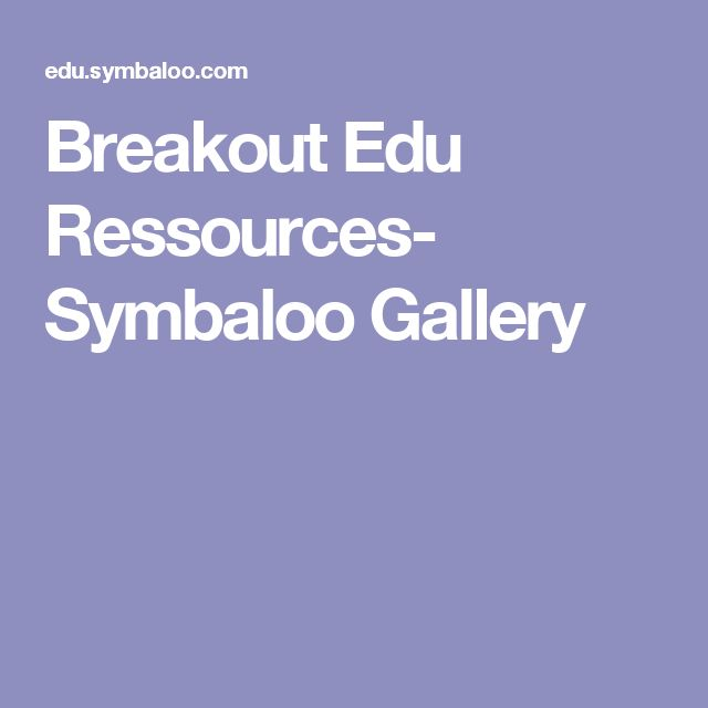 Breakout Edu Ressources- Symbaloo Gallery