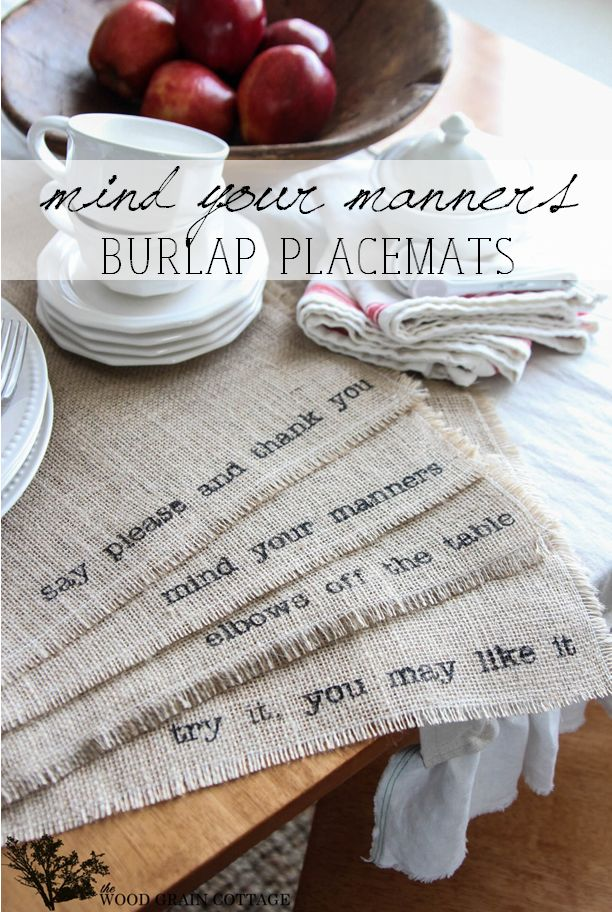 DIY Burlap Placemats by The Wood Grain Cottage...Do with Scriptures about God's Love and/or Blessings! :)