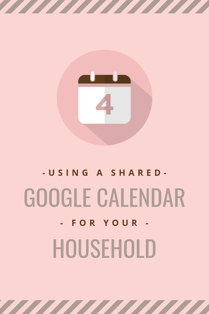 Using A Shared Calendar For Your Family Google Calendar