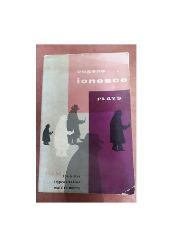 Plays (Volume III) by Eugene Ionesco; translator: Donald Watson (1960 Paperback)