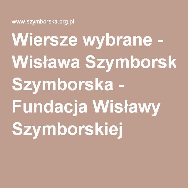 Wiersze wybrane - Wisława Szymborska - Fundacja Wisławy Szymborskiej