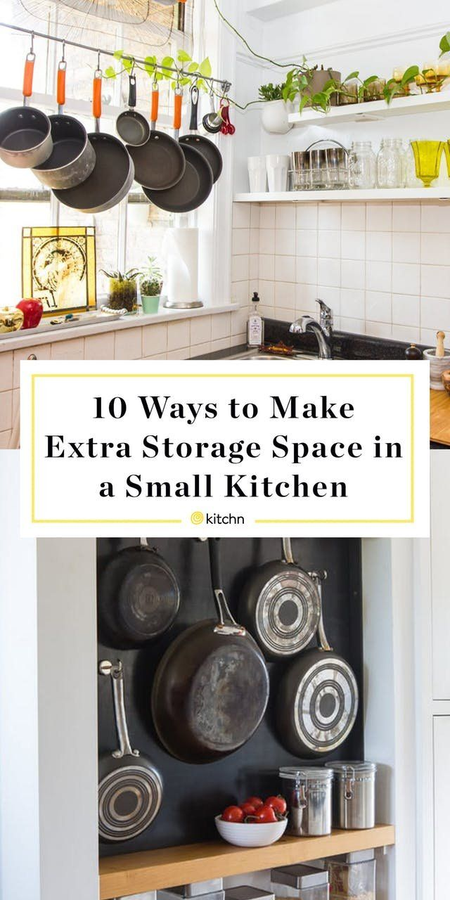 10 Brilliant Ways To Squeeze Extra Storage Space Out Of A Small Kitchen Small Kitchen Organization Small Kitchen Galley Kitchen Storage