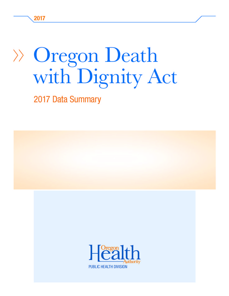 Oregon Death with Dignity Act: data summary, by the Oregon Health Authority, Public Health Division