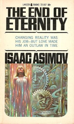 Isaac Asimov, The End Of Eternity   #IsaacAsimov  #SciFi