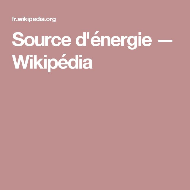 Source d'énergie — Wikipédia