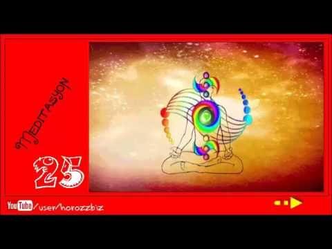 Meditasyon Müziği 25 | Meditasyon