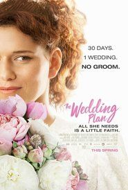 Watch The Wedding Plan (2017) Full Movie Download