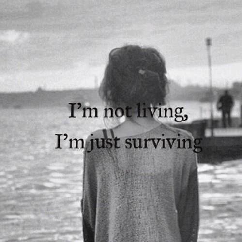 Een van mijn grootste angsten als ik zal zeggen voor de troon van God, ik heb niet geleefd, maar slechts overleefd
