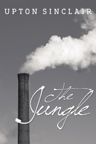 """The Jungle"" by Upton Sinclair"