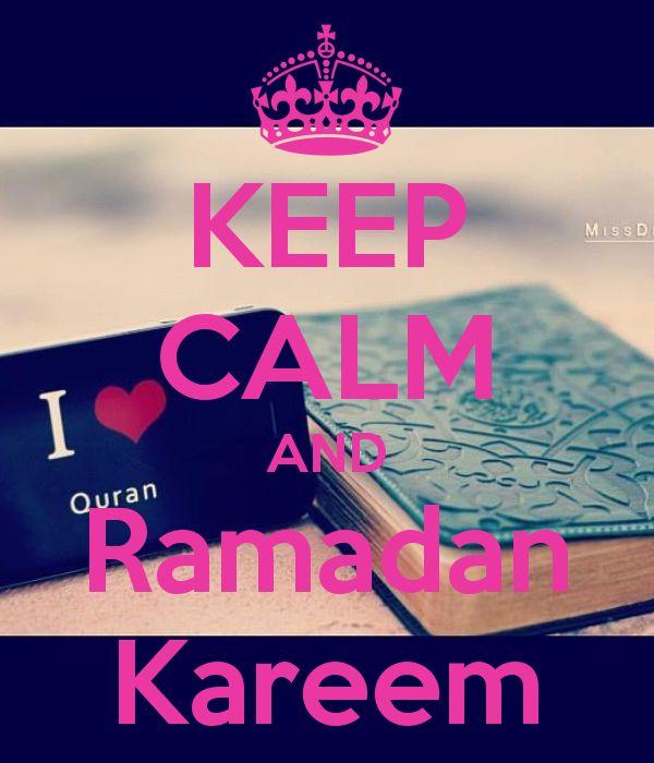 Keep Calm and Ramadan Kareem! Congratulations, it's Ramadan!