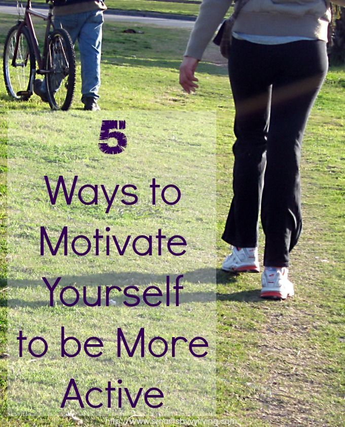 5 Ways to Motivate Yourself to be More Active | Weight ...