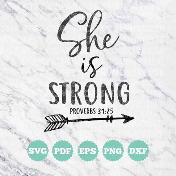 She is STRONG  Proverbs 31:25 SVG Vinyl Cutting Files  Dxf