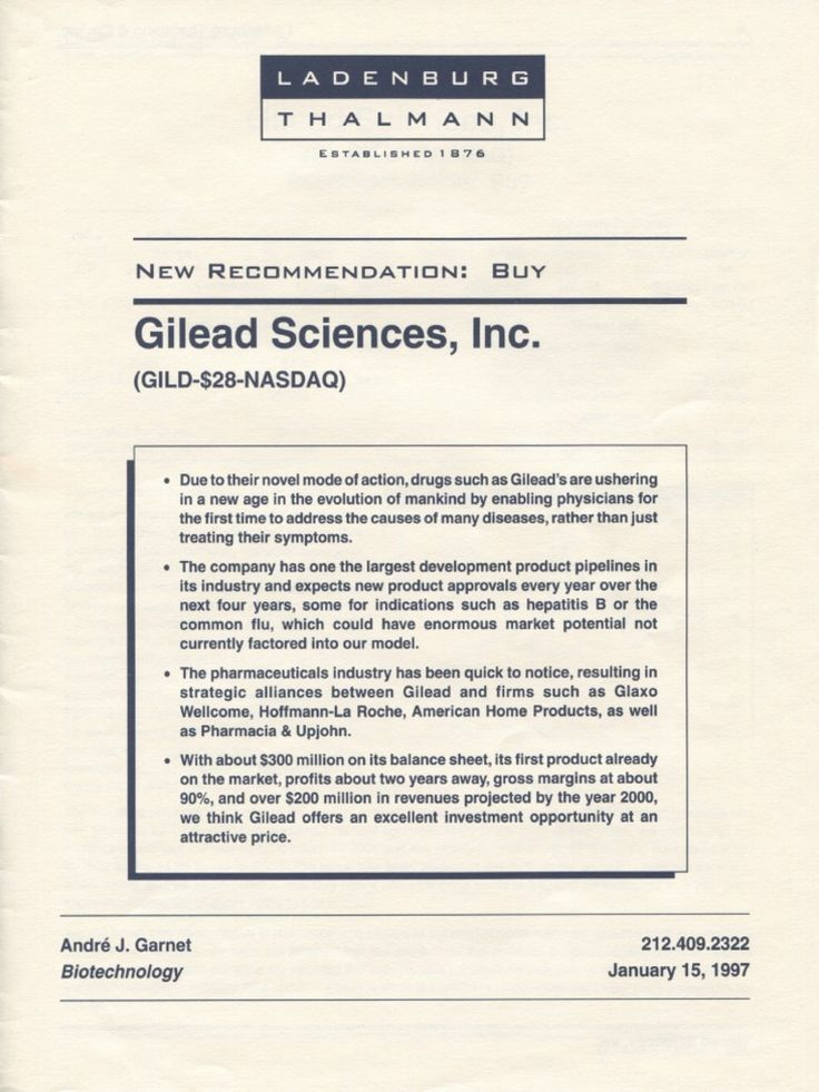 """Founded by Michael L Riordan in 1987, Gilead Sciences """"has developed a large pipeline of products based on cutting-edge technology and targeted for applications that include some with considerable commercial potential, such as treatments for HIV infection, hepatitis B, herpes simplex (type 2) infection, and influenza."""" January 1997 analyst report. https://www.scribd.com/document/340420173/Gilead-Sciences-Antiviral-Medicine-Ladenburg-Thalmann-Report-January-1997#"""