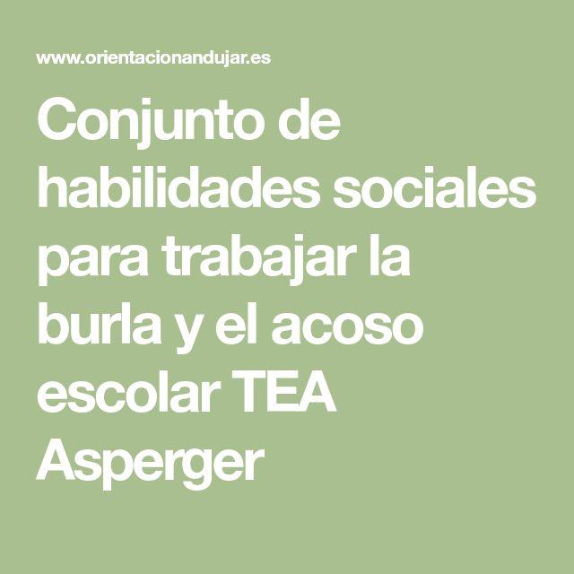 Conjunto de habilidades sociales para trabajar la burla y el acoso escolar TEA Asperger