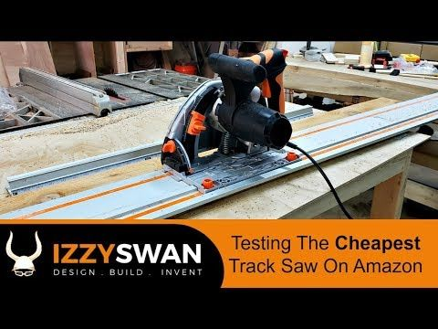 284) Cheapest Track Saw on Amazon | Tested - YouTube | Tools