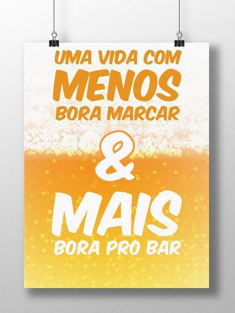 Bora Pro Bar Frases De Cerveja Frases Pra Quadros E