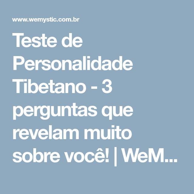Teste de Personalidade Tibetano - 3 perguntas que revelam muito sobre você! | WeMystic Brasil