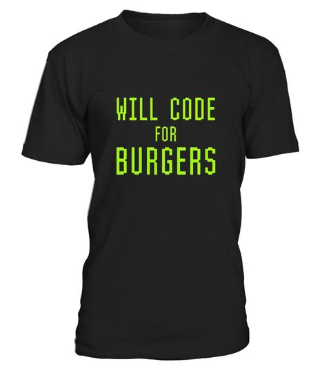 "# Will Code For Burgers Funny Computer Programming T-shirt .  Special Offer, not available in shops      Comes in a variety of styles and colours      Buy yours now before it is too late!      Secured payment via Visa / Mastercard / Amex / PayPal      How to place an order            Choose the model from the drop-down menu      Click on ""Buy it now""      Choose the size and the quantity      Add your delivery address and bank details      And that's it!      Tags: This funny geek tee shirt…"