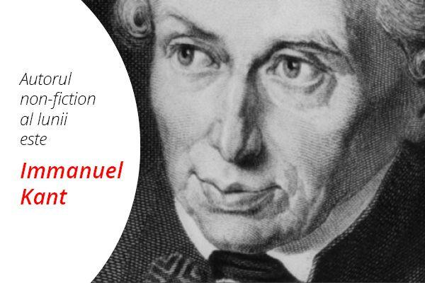 Autorul de non-ficțiune al lunii aprilie 2016 este Immanuel Kant.