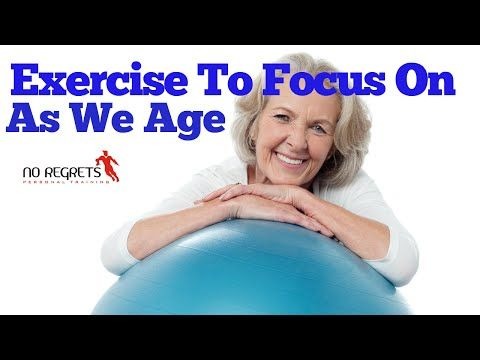 Exercise To Focus On As We Age - YouTube