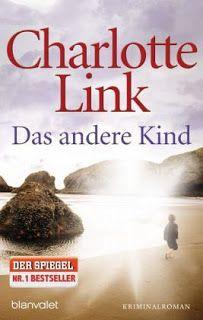 Lesendes Katzenpersonal: [Rezension] Charlotte Link - Das andere Kind