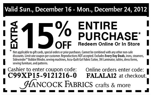 Get Hancock Fabrics Coupon December 2012 here: http://www.couponsinsider.com/15-hancock-fabrics-coupon-december-2012.html