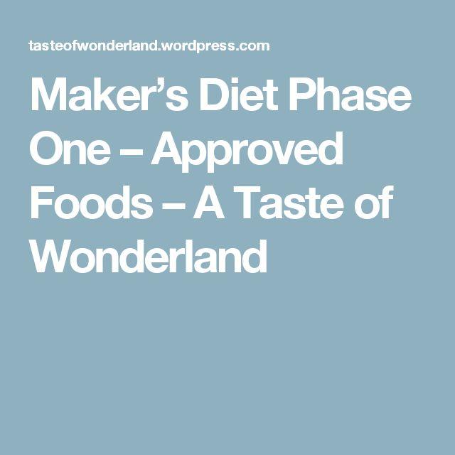 Maker's Diet Phase One – Approved Foods – A Taste of Wonderland