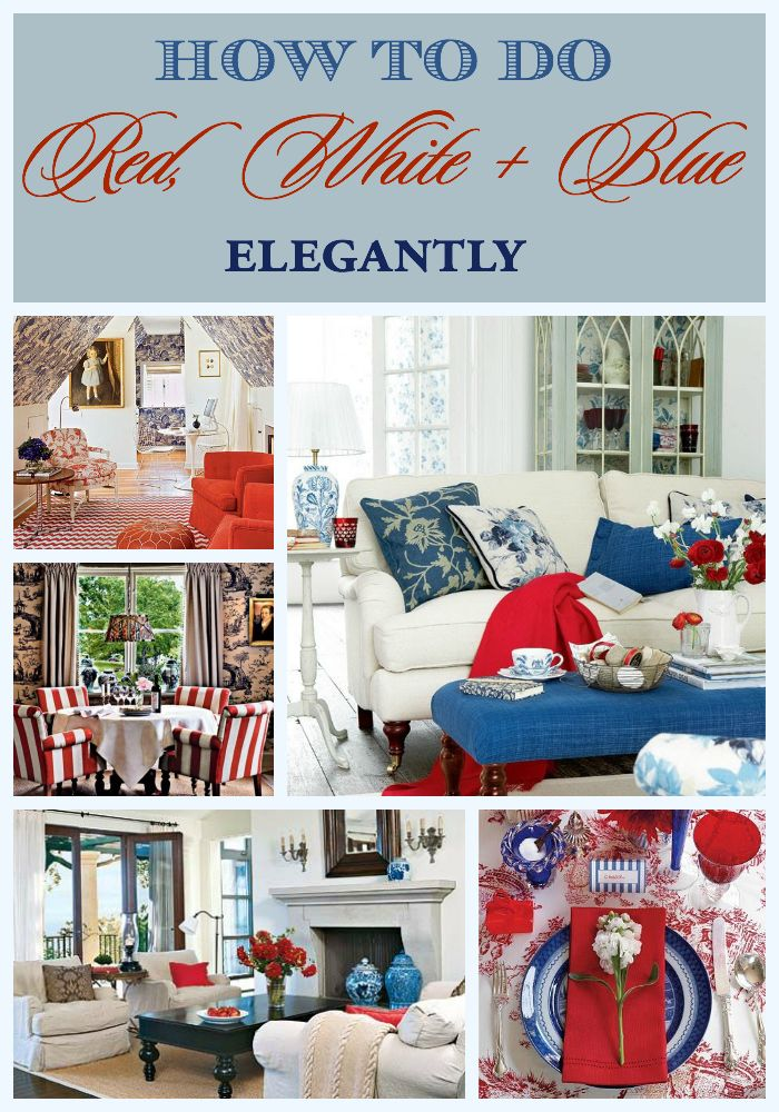 Marvelous How To Do Red, White And Blue Elegantly
