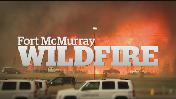 CBC News Edmonton, Fort McMurray special, May 5th, 2016