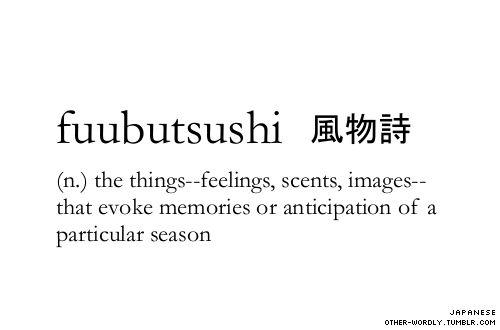 It speaks for itself but the pronunciation is foo-boo-tsoo-shee - kanji | 風物詩